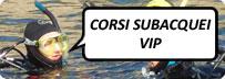 CORSI SUBACQUEI VIP